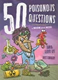 50 Poisonous Questions: A Book With Bite (50 Questions)