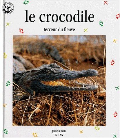 Le Crocodile, terreur du fleuve