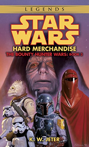 Hard Merchandise (Bounty Hunter Wars)