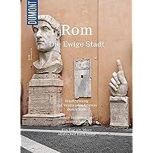 DuMont BILDATLAS Rom: Auf den Spuren der Antike ...
