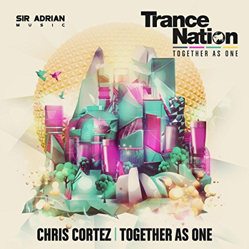Together As One (Trance Nation 2016 Anthem)