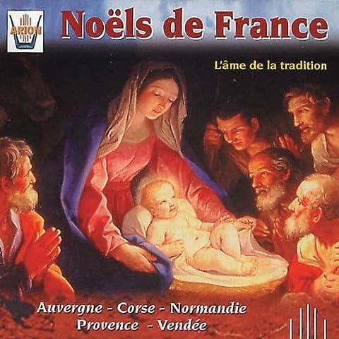 Noëls de France : L'âme de la
