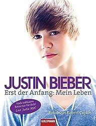 Justin Bieber - Erst der Anfang: Mein Leben