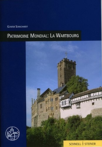 Patrimoine Mondial: La Wartbourg par Gunter Schuchardt