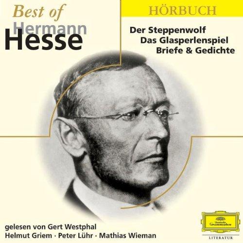 Best of Hermann Hesse: Mit: Helmut Griem, Peter Lühr, Will Quadflieg, Gert Westphal, Mathias Wieman u.a. (Eloquence Hörbuch)