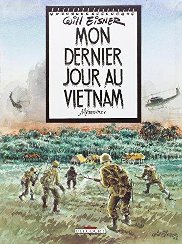 Vignette du document Mon dernier jour au Vietnam : mémoires