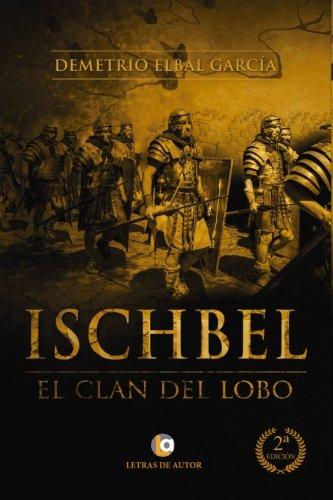 ISCHBEL: El clan del Lobo. 2ª edición