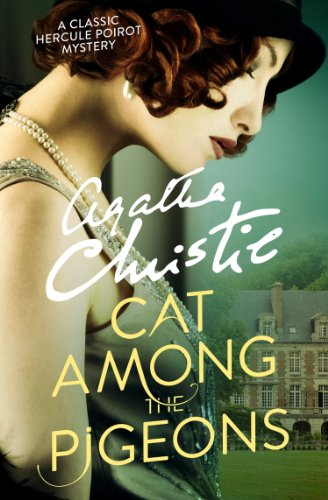 Cat Among the Pigeons (Poirot) (Hercule Poirot Series Book 32) by [Christie, Agatha]