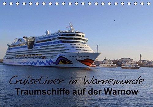 Preisvergleich Produktbild Cruiseliner in Warnemünde (Tischkalender 2018 DIN A5 quer): Traumschiffe auf der Warnow (Monatskalender,  14 Seiten ) (CALVENDO Orte)