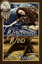 Whispering Wind (Whispers of the Native Soul Series Book 2)