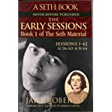 The Early Sessions: Book 1 of The Seth Material (English Edition)