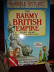 Horrible Histories The Barmy British Empire