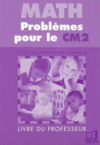 Maths problèmes pour le CM2 : Livre du maître par Pierre Audouin