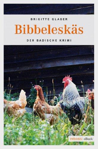 Bibbeleskäs (Der Badische Krimi) von [Glaser, Brigitte]
