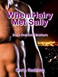 When Hairy Met Sally: (A BBW/Shifter Romance) (Behr Brothers Trilogy Book 1) (English Edition)