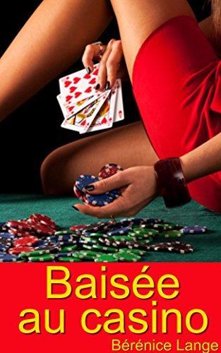 Baisée au casino