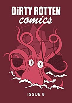 Dirty Rotten Comics #8 by [Authors, Various]