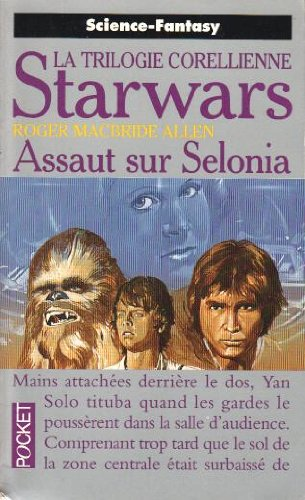 Star Wars : Tome 2, Assaut sur Selonia
