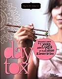 Daytox : Retrouvez la santé en 7 jours grâce au yoga et à une bonne alimentation
