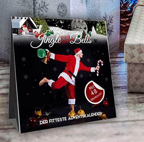 Jingle (them Kettle) Bells! Der fitteste Adventskalender by Johannes Kwella