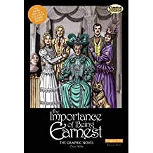 [( The Importance of Being Earnest the Graphic Novel: Original Text By Wilde, Oscar ( Author ) Paperback Oct - 2014)] Paperback