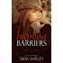 Burning Barriers (Barriers Series Book 3)