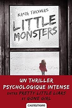 Little Monsters (Romans 15+) par [Thomas, Kara]
