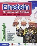 Einstein tecnologia. Con Competenze-Disegno. Con e-book. Con espansione online. Per la Scuola media