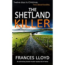 THE SHETLAND KILLER an enthralling Scottish murder mystery full of twists (DETECTIVE INSPECTOR JACK DAWES MYSTERY Book 3)