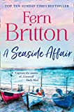 A Seaside Affair: A heartwarming, gripping read from the Top Ten bestseller (English Edition)