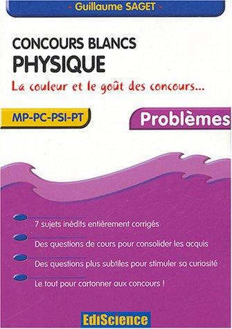 Concours blancs : Physique