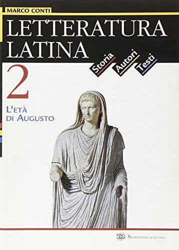 Letteratura latina. Per le Scuole superiori: 2