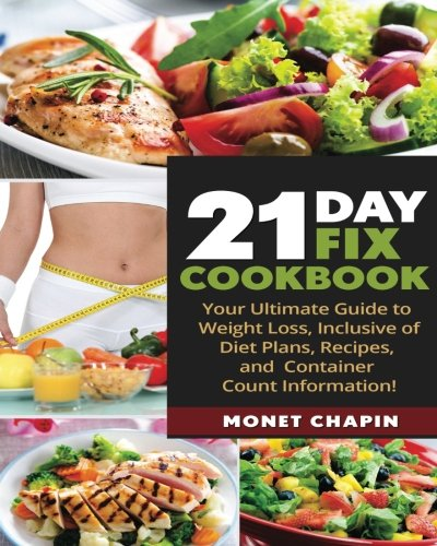 21-day-fix-cookbook-your-ultimate-guide-inclusive-of-diet-plans-recipes-and-container-count-informat