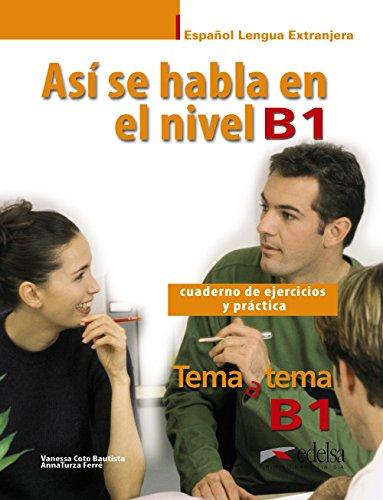 Así se habla en B1 (Métodos - Jóvenes Y Adultos - Tema A Tema - Así Se Habla)