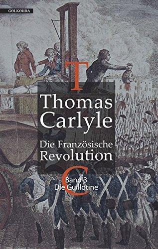 Die Französische Revolution III: Die Guillotine