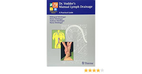 buy dr vodder s manual lymph drainage a practical guide book rh amazon in