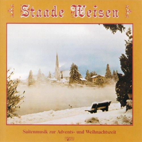 Staade Weisen - Saitenmusik zu...