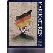 Karikaturen aus der Zeit der DDR: Von den Anfängen bis zur Nachwendezeit