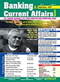 Banking & Current Affairs Update September Issue English MediumCONTENTGeneral AwarenessRBI UpdateBanking & Business Develoment Capital Market & Insurance Economy & PolicyModel Practice Set