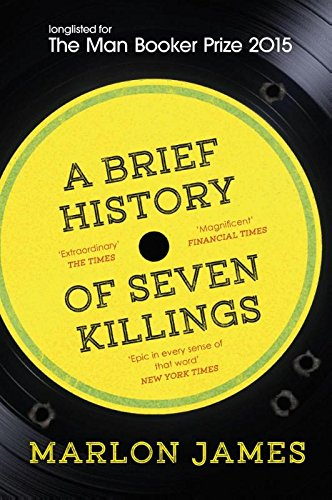 A Brief History of Seven Killings: WINNER of the Man Booker Prize 2015 par Marlon James