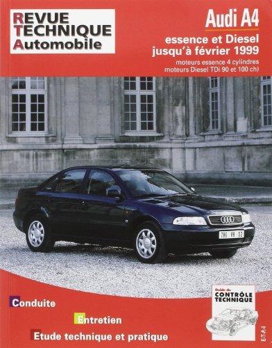 Revue technique automobile, n°581 : AUDI A4 moteurs 4 cylindres essence et diesel, TDi 90ch de Etai (8 décembre 1995) Broché