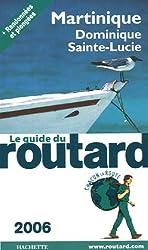 Martinique : Dominique, Sainte-Lucie