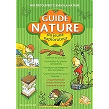 Guide nature du jeune explorateur