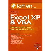 Excel XP et VBA: Développez des macros pour vos applications Excel