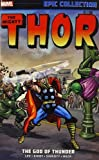Thor. Epic Collection. The God Of Thunder (Marvel Comics)