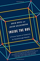 Inside the Box: A Proven System of Creativity for Breakthrough Results by Drew Boyd (2013-06-11)