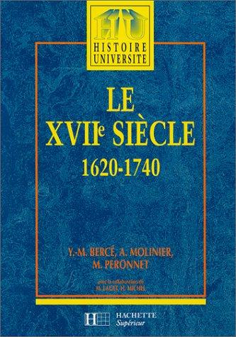 LE XVIIEME SIECLE 1620-1740. De la Contre-Réforme aux Lumières