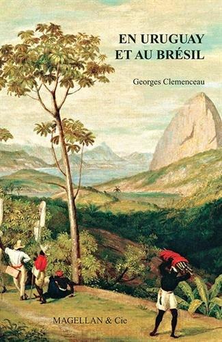 Au Bresil et en Uruguay par Clemenceau Georges