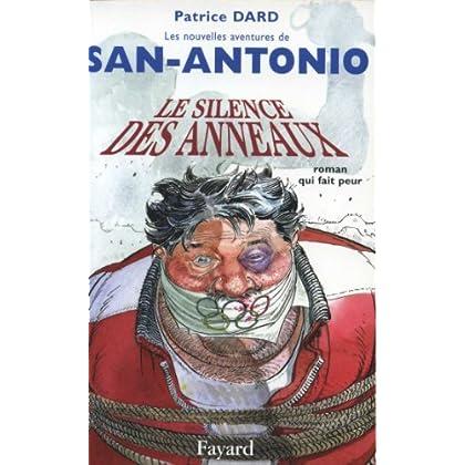 Le silence des anneaux : Les Nouvelles aventures de San-Antonio (Littérature Française)