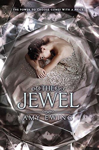 Buchseite und Rezensionen zu 'The Jewel (Jewel Series)' von Amy Ewing